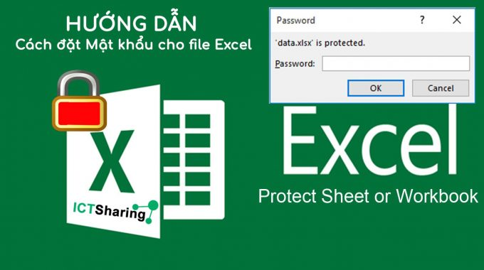 Hướng dẫn đặt mật khẩu file Excel để bảo vệ an toàn file dữ liệu