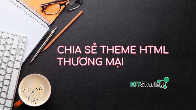 Chia sẻ theme HTML đạt chuẩn thương mại