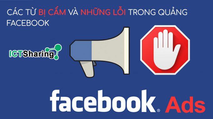Các Từ Ngữ bị Cấm trên facebook khi đăng bài quảng cáo và Cách khắc phục