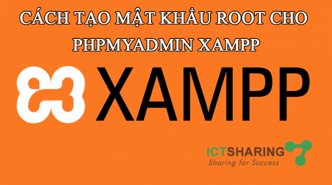 Cách tạo mật khẩu root cho phpMyAdmin Xampp