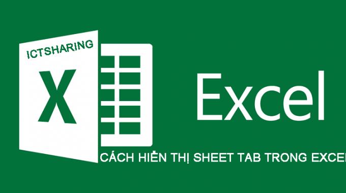 Cách hiển thị Sheet Tab trong Excel khi bị ẩn