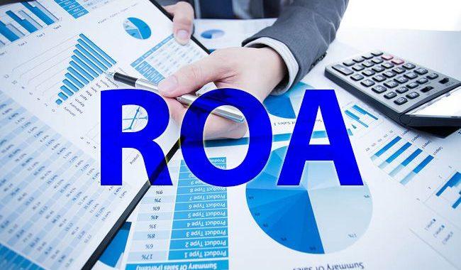 Chỉ số ROA trong chứng khoán là gì? Cách tính ROA như thế nào?